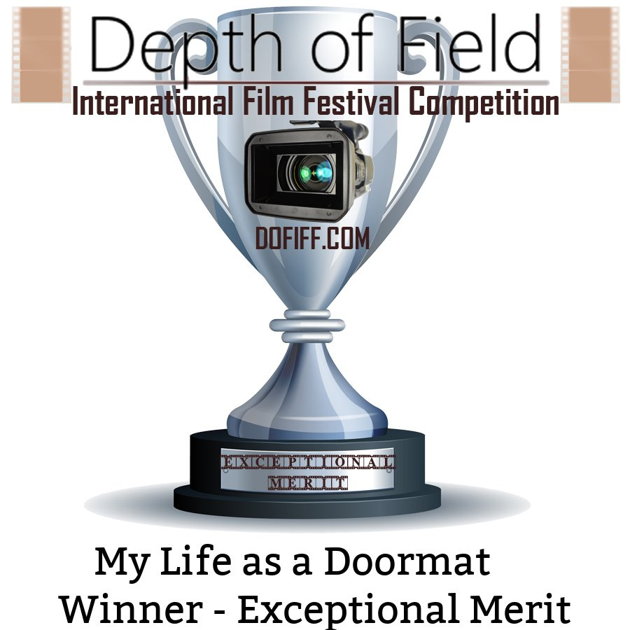 Winner-Exceptional Merit-Depth of Field International Film Festival