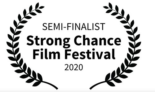 semi-finalist Strong Chance Film Festival 2020