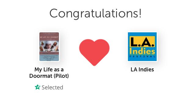 My Life as a Doormat Pilot Selected for LA Indies FESTIVAL